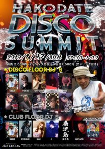 HAKODATE DISCO SUMMIT (Disco) @ club COCOA