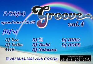 groove vol.4 (All Mix) @ 函館 Club COCOA