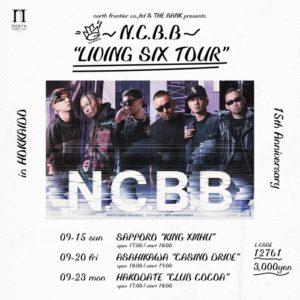 "N.C.B.B ""LIVING SIX"" TOUR in HOKKAIDO (Concert Live) @ club COCOA"