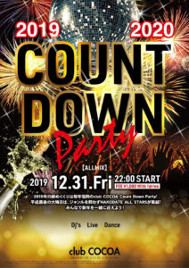 club COCOA COUNT DOWN Party 2019→2020 (All Mix) @ 函館 Club COCOA