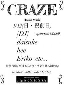 CRAZE (House) @ 函館 Club COCOA