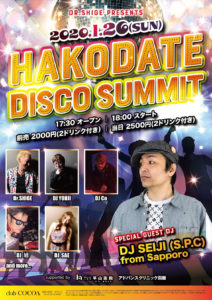 HAKODATE DISCO SUMMIT (Disco) @ 函館 Club COCOA