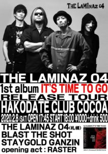 THE LAMINAZ 04 1st album [IT'S TIME TO GO] release tour (Band Live) @ 函館 Club COCOA