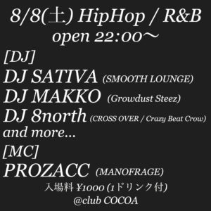 8月8日(土) HipHop / R&B @ 函館 club COCOA