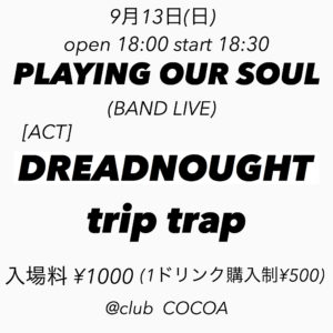 PLAYING OUR SOUL (Band Live) @ 函館 club COCOA