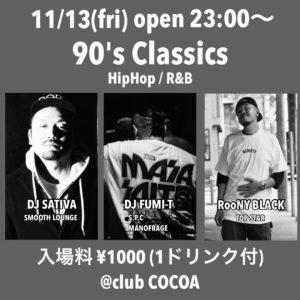 90's Classics (HipHop/R&B) @ 函館 club COCOA