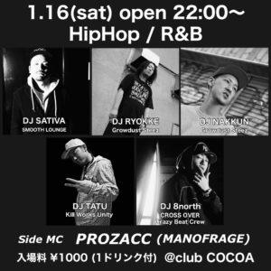1月16(土) HipHop / R&B @ 函館 club COCOA