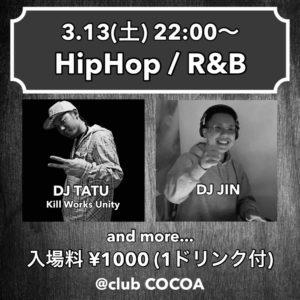 3月13日(土) HipHop / R&B