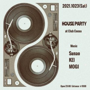 HOUSE PARTY @ 函館 club COCOA